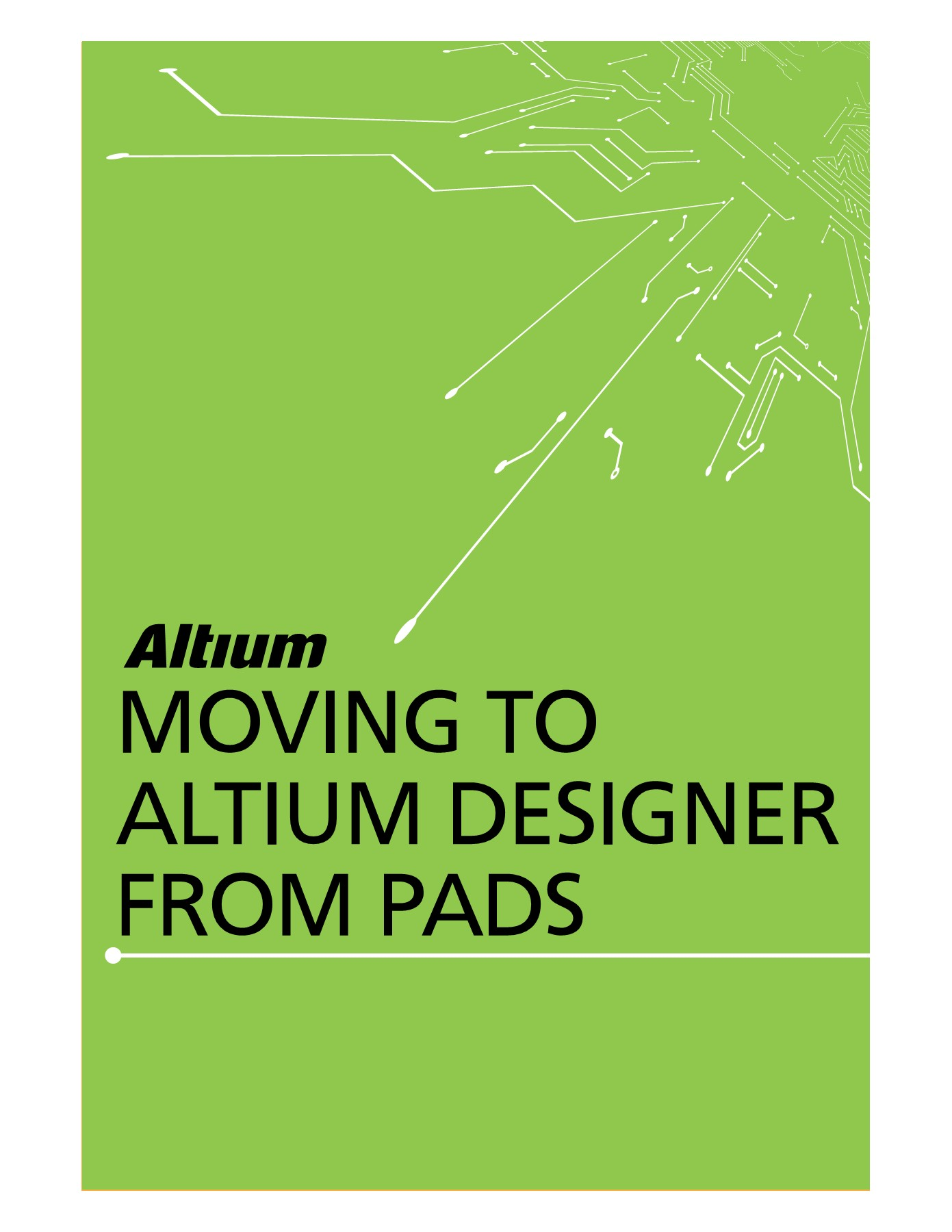 Moving to Altium Designer from PADS Pages 1 - 32 - Text Version