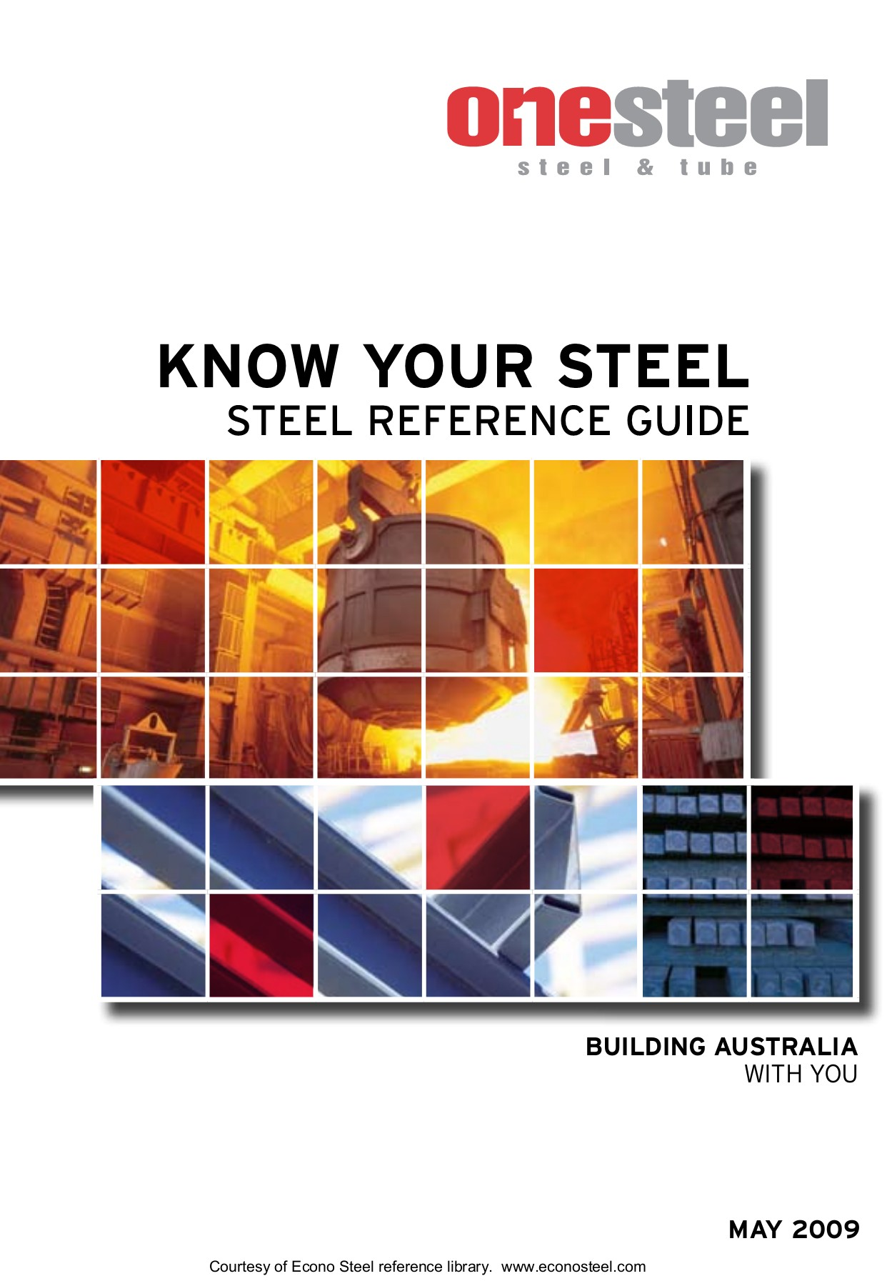 Know Your Steel Guide May 2009 Pages 1 - 50 - Text Version
