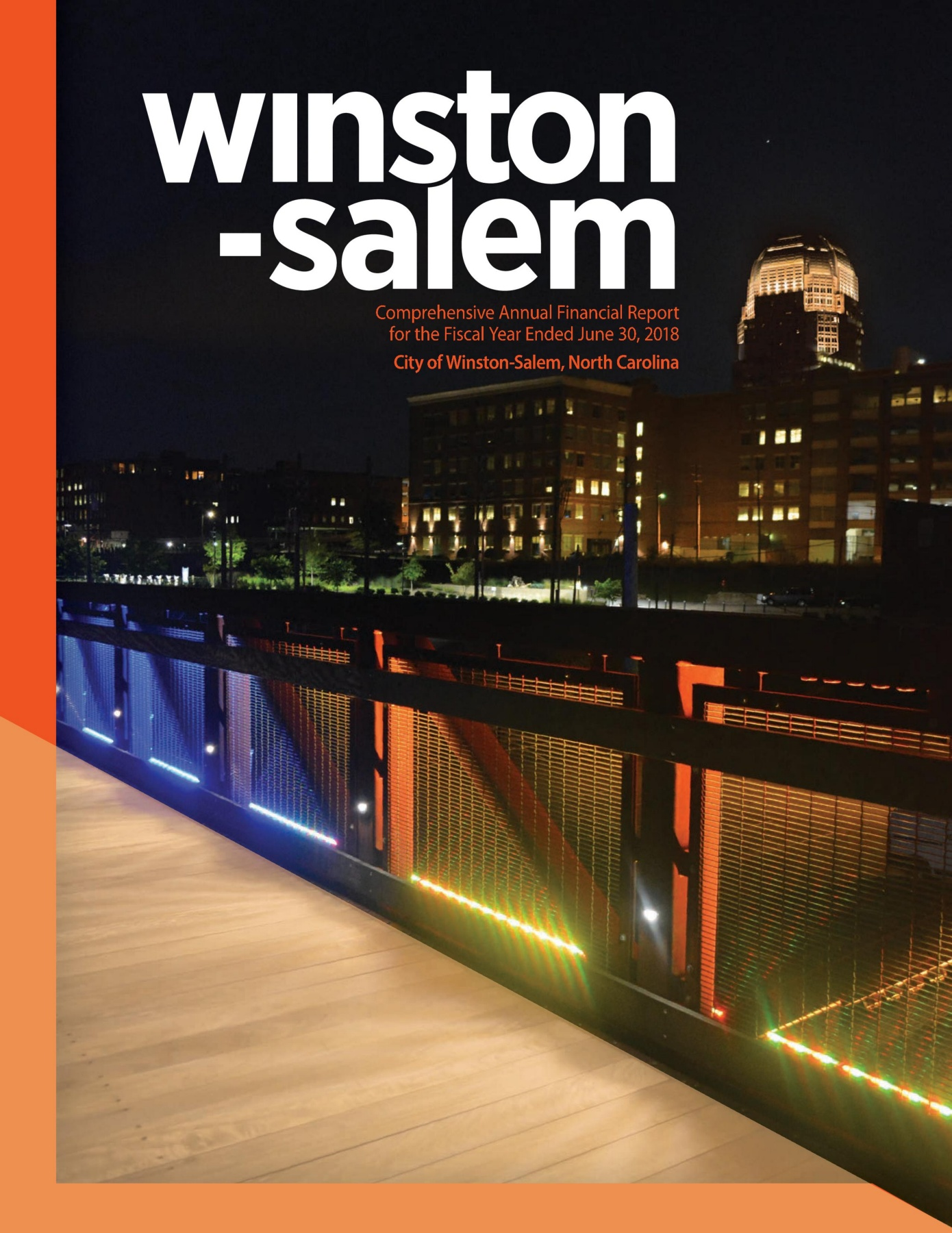 2018 Comprehensive Annual Financial Report - City of Winston