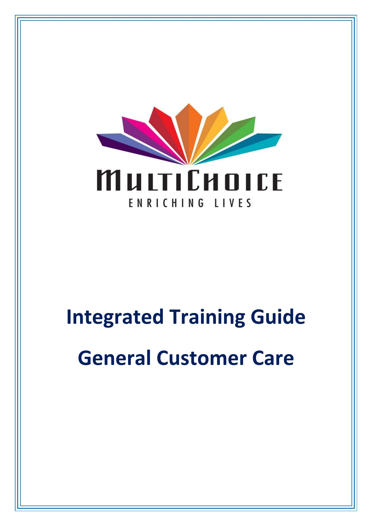 Integrated Training Guide - General Customer Care V1 3 Pages
