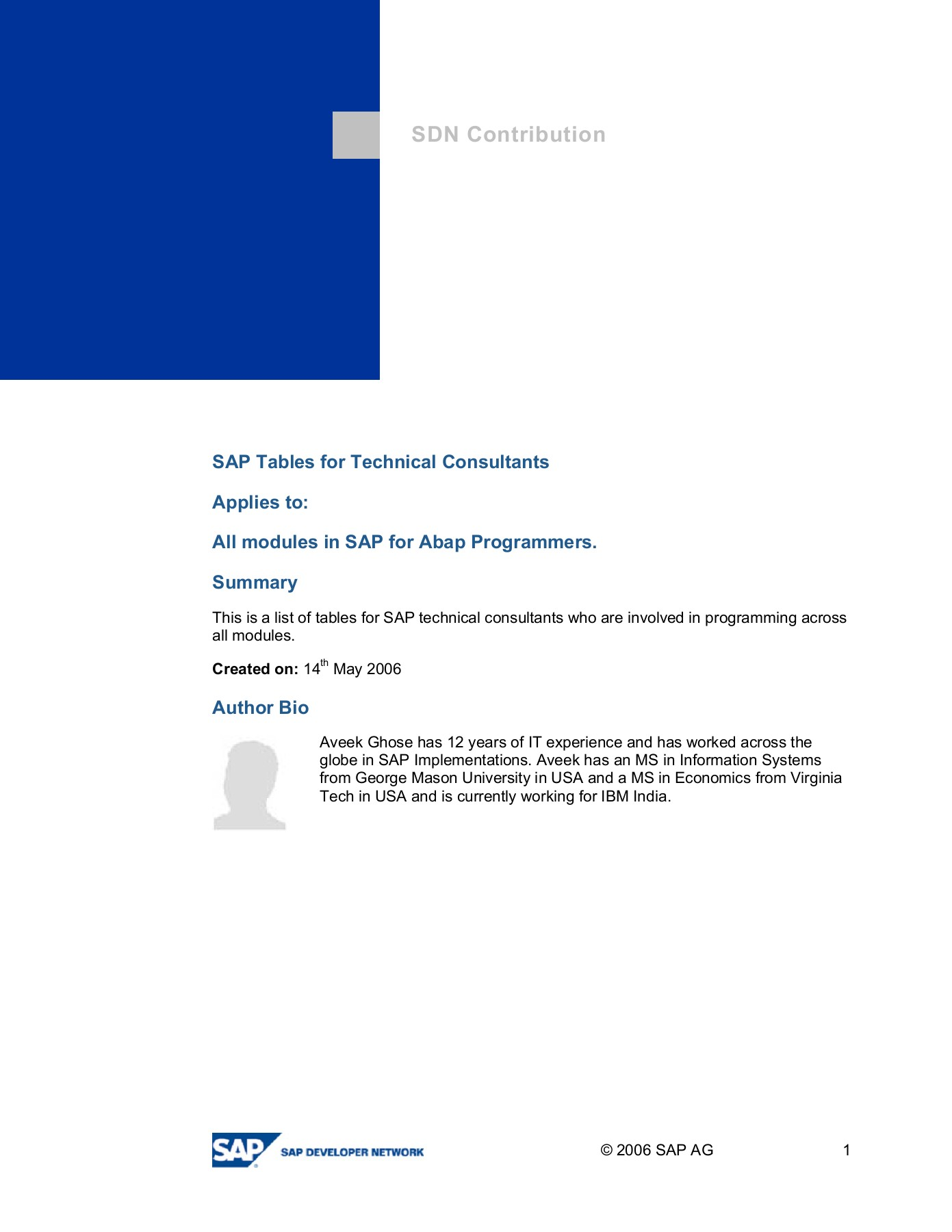 SAP Tables for Technical Consultants Applies to: All