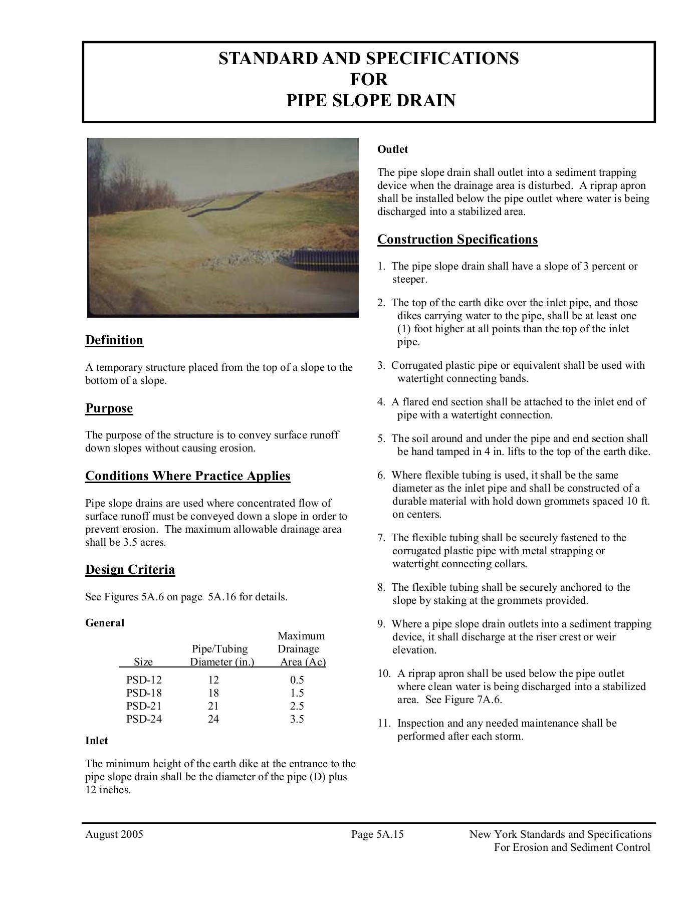STANDARD AND SPECIFICATIONS FOR PIPE SLOPE DRAIN