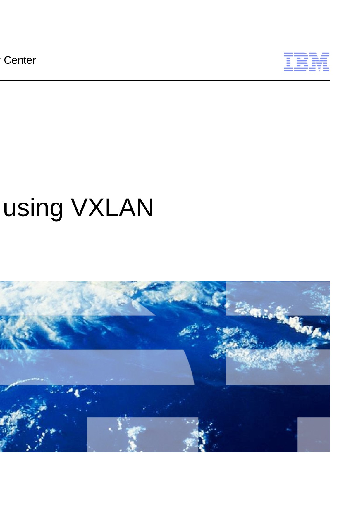 Software Defined Networking using VXLAN - Linux Foundation