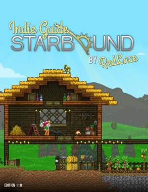 starbound-indie-guide-v1 1 0 Pages 1 - 50 - Text Version
