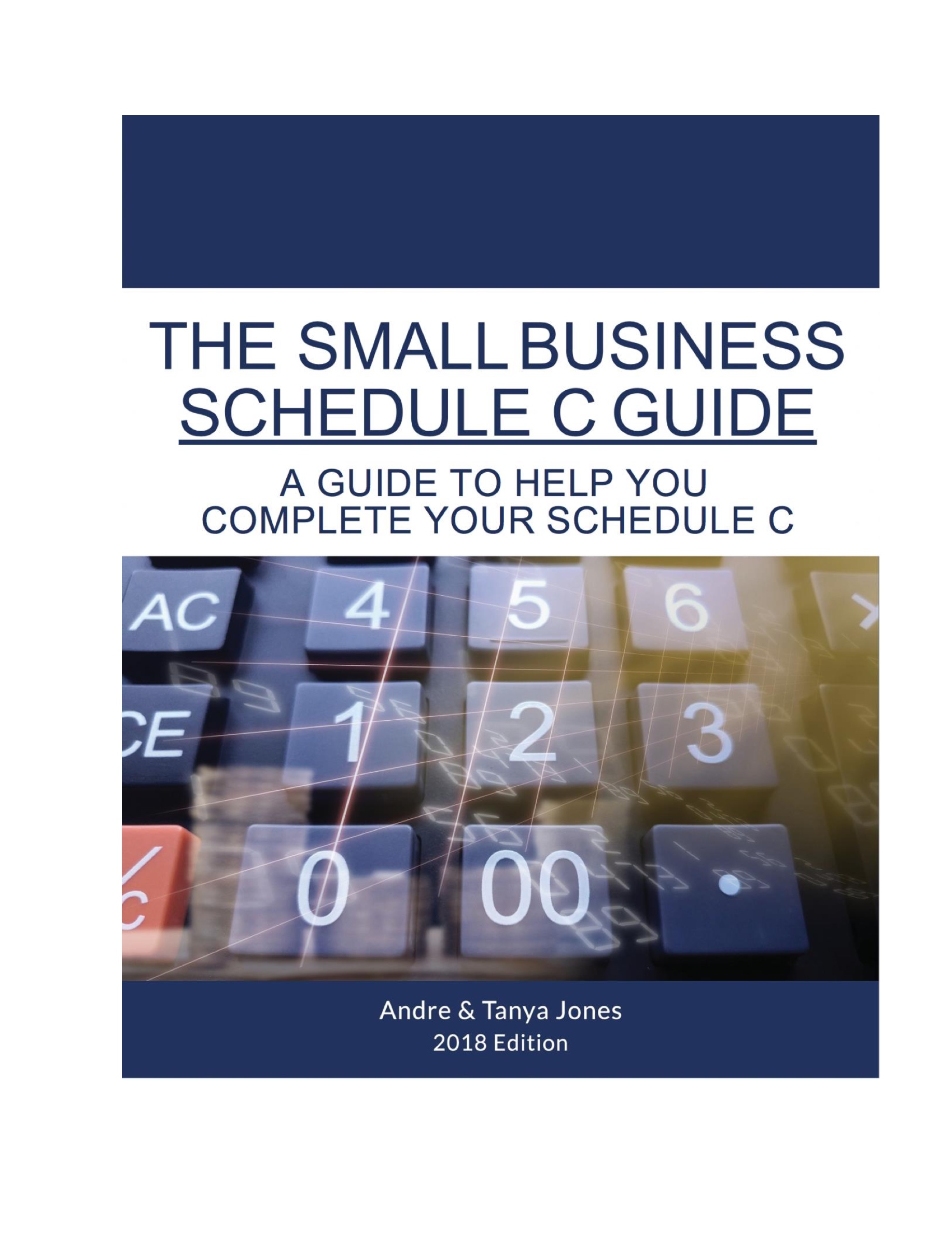 The Small Business Schedule C Guide