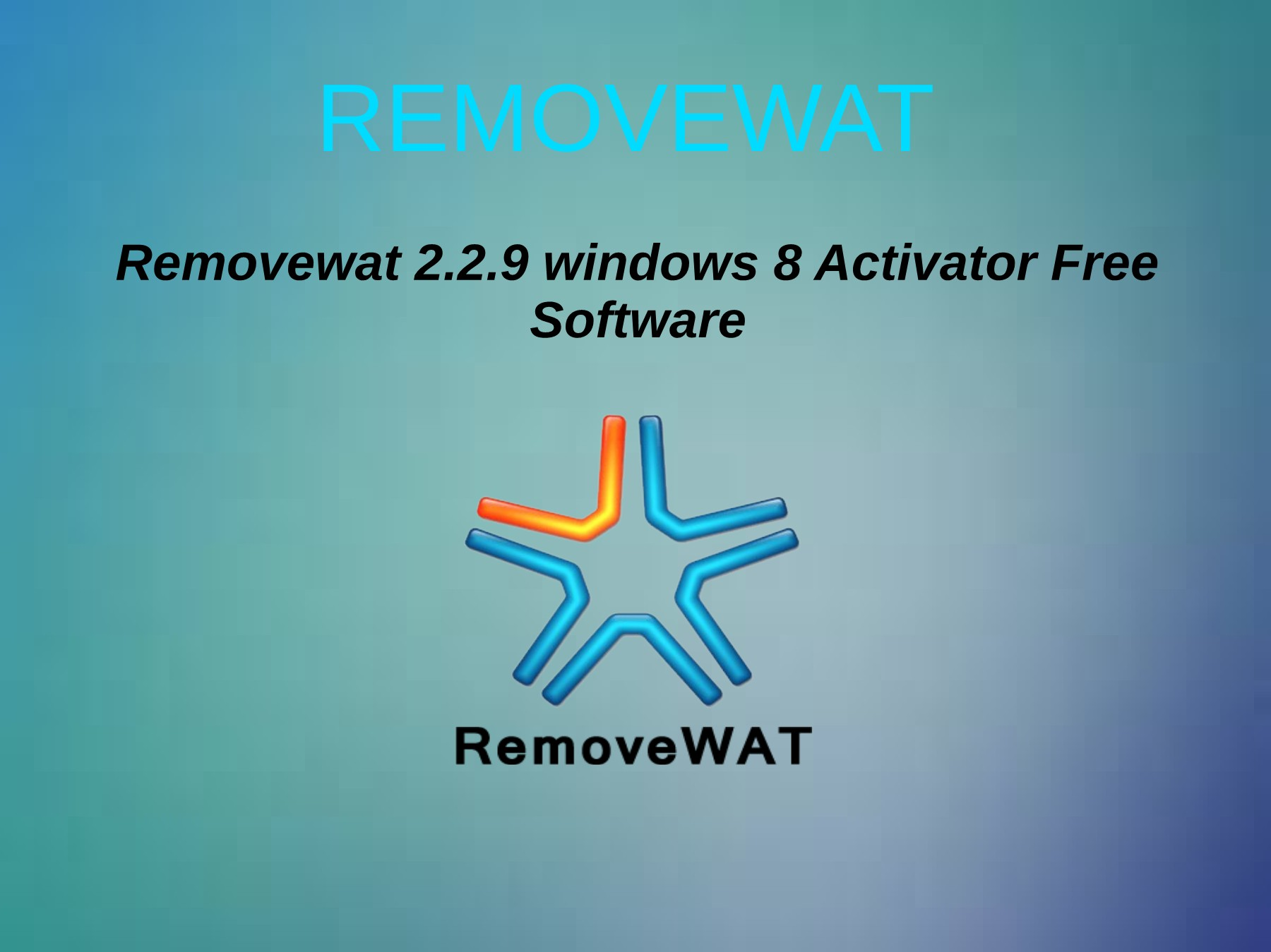 removewat 2.2 7 windows 7