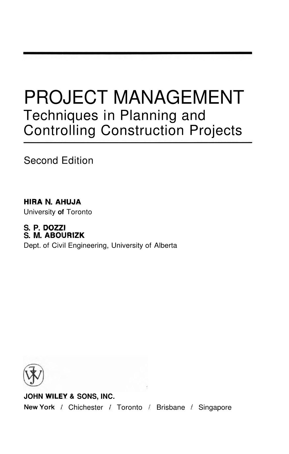 Technique In Planning And Controlling Construction Project