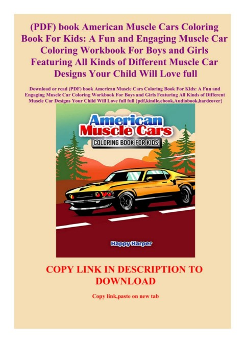 - PDF)-book-American-Muscle-Cars-Coloring-Book-For-Kids--A-Fun-and-Engaging- Muscle-Car-Coloring -Workbook-For-Boys-and-Girls-Featuring-All-Kinds-of-Different-Muscle -Car-Designs-Your-Child-Will-Love-full