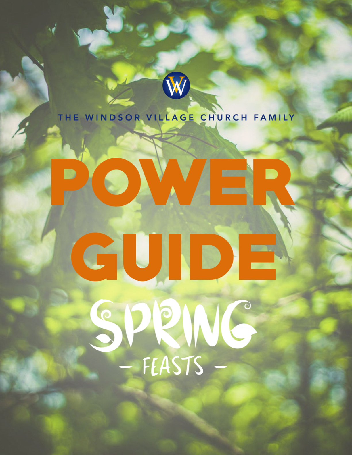 April 2019 Spring Feasts Power Guide