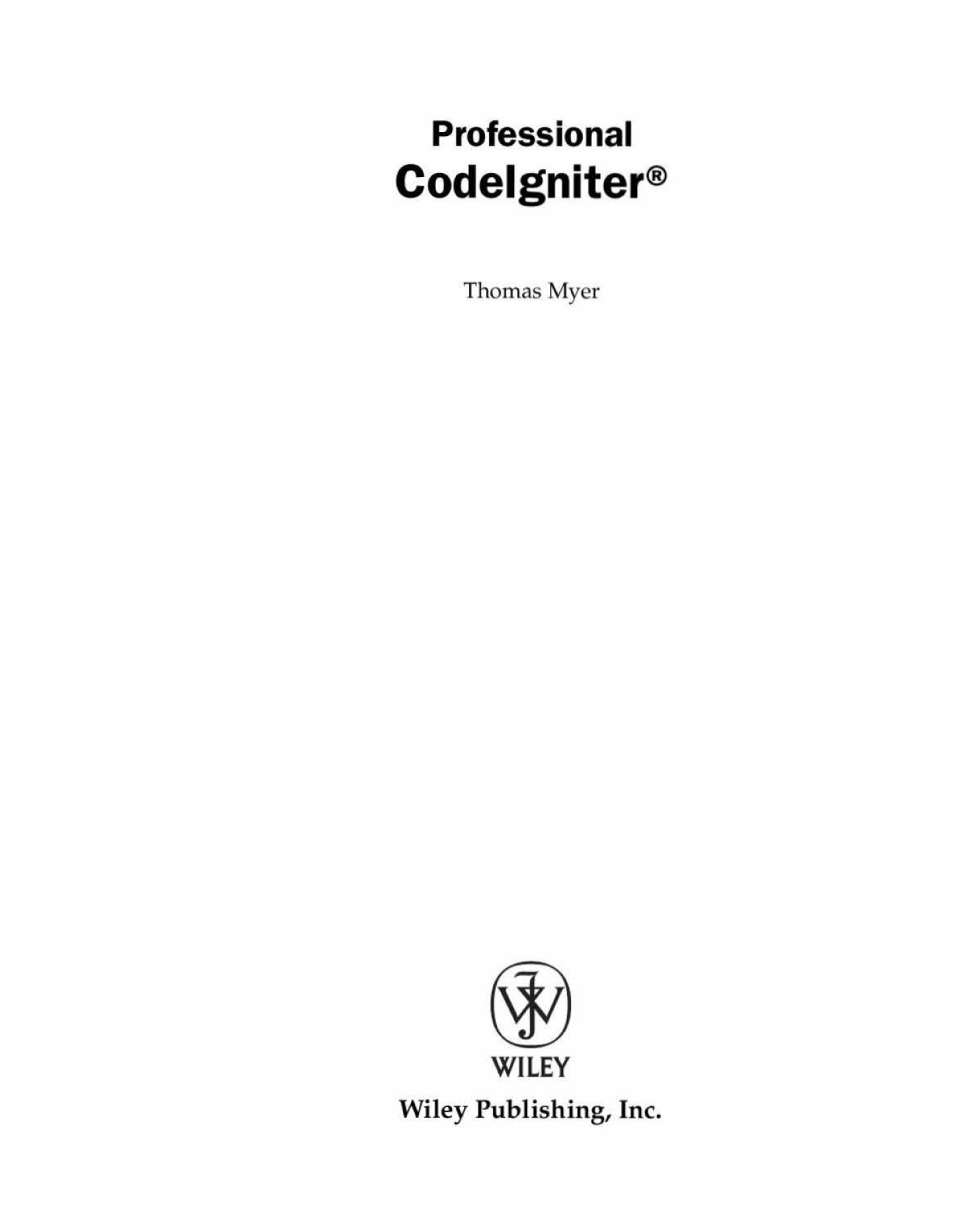 Codeigniter FrameworkBible Pages 201 - 250 - Text Version