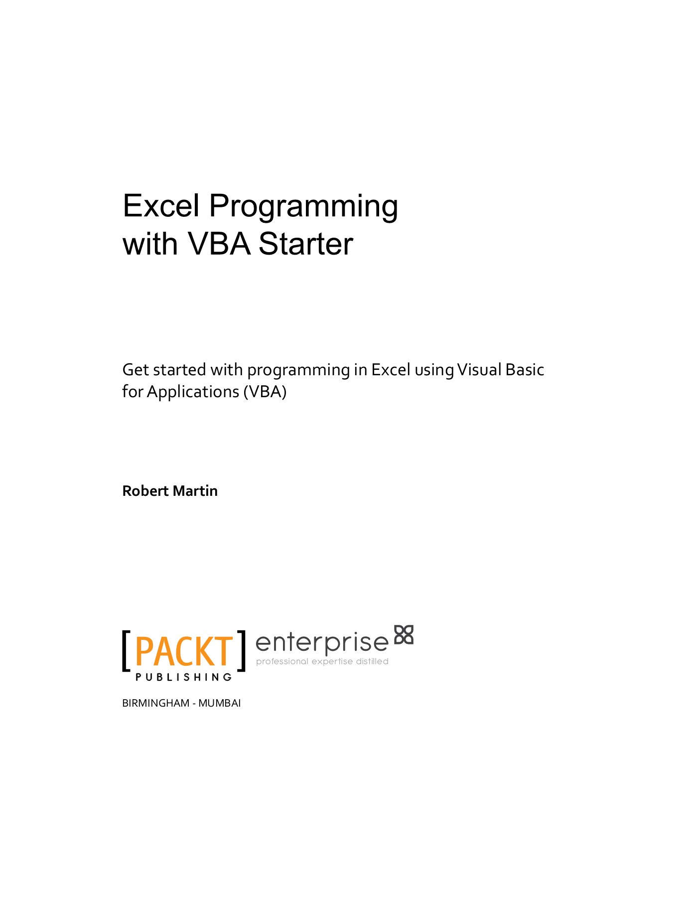 Excel Programming with VBA Starter Pages 51 - 61 - Text Version