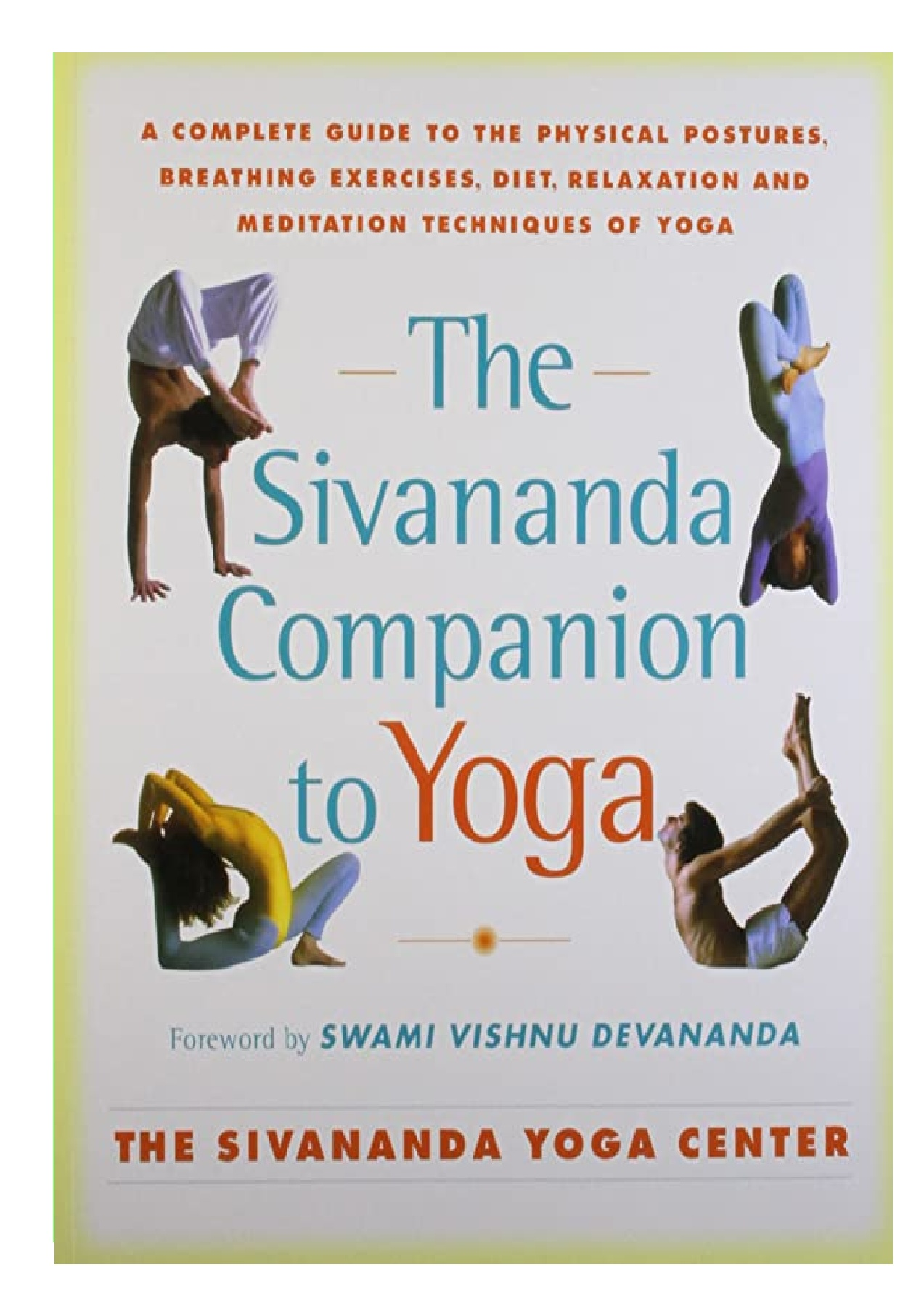 PDF The Sivananda Companion to Yoga A Complete Guide to the ...