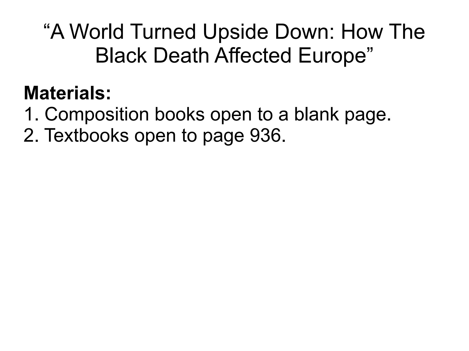 A World Turned Upside Down: How The Black Death Affected