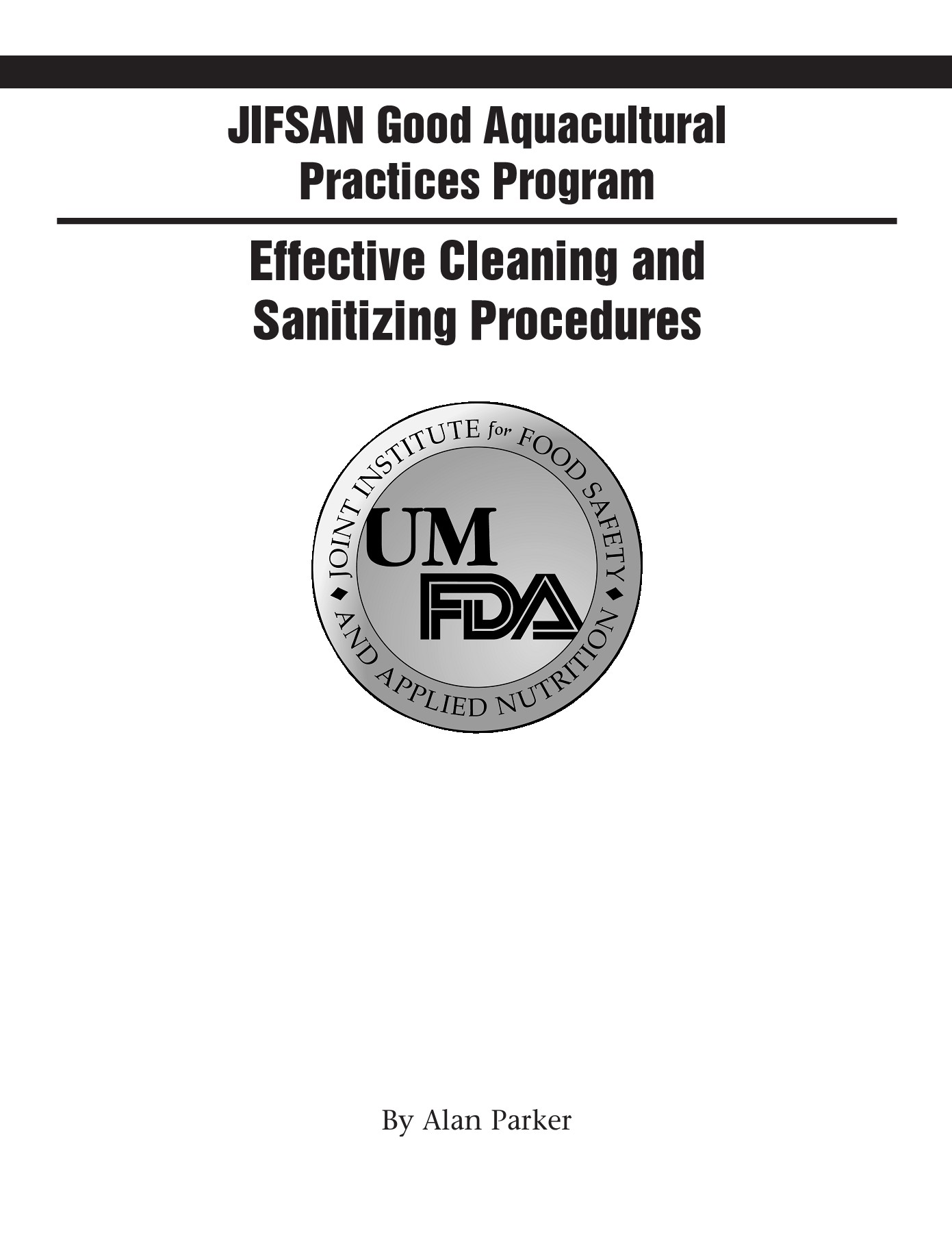 Effective Cleaning and Sanitizing Procedures - JIFSAN Pages