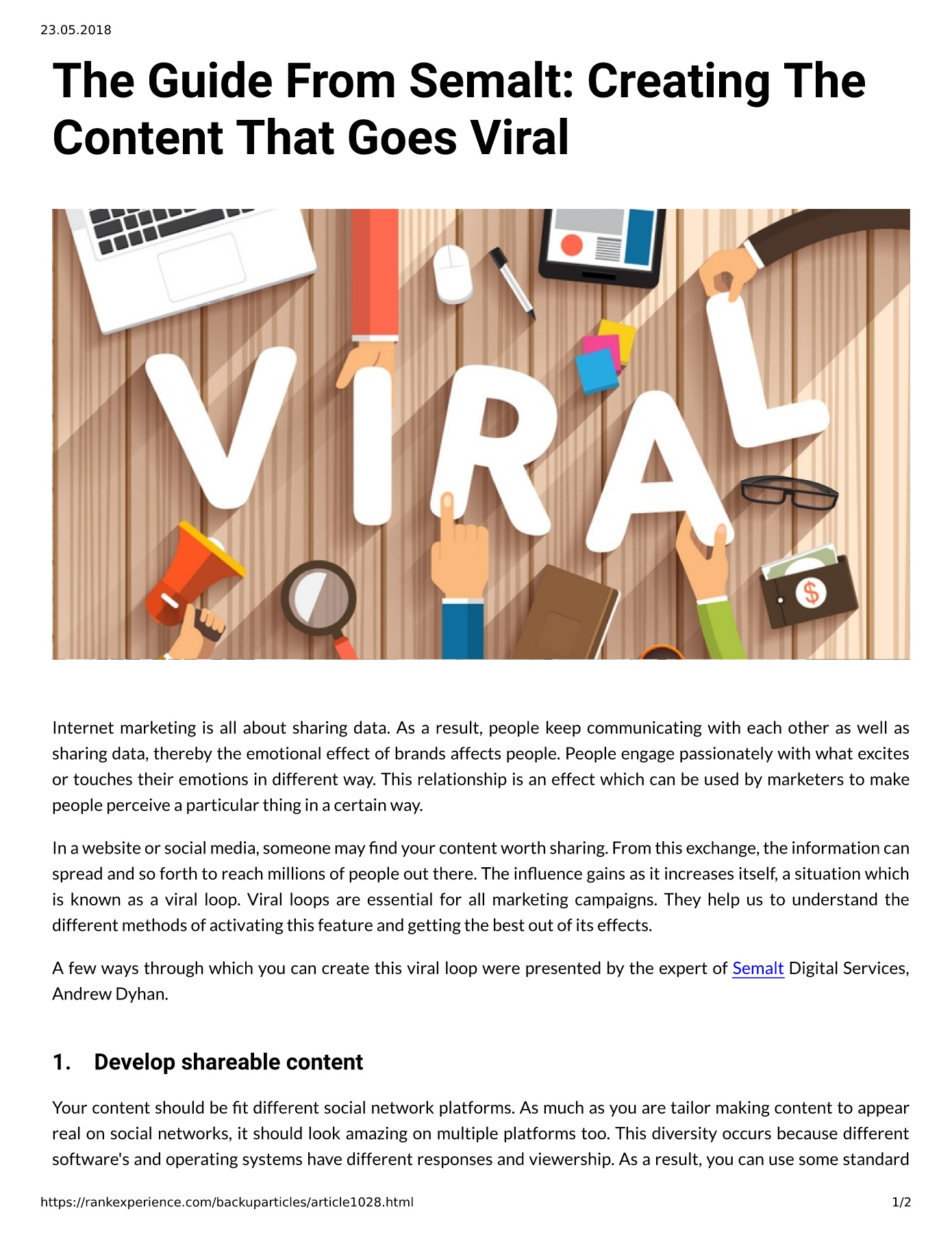 The Guide From Semalt: Creating The Content That Goes Viral