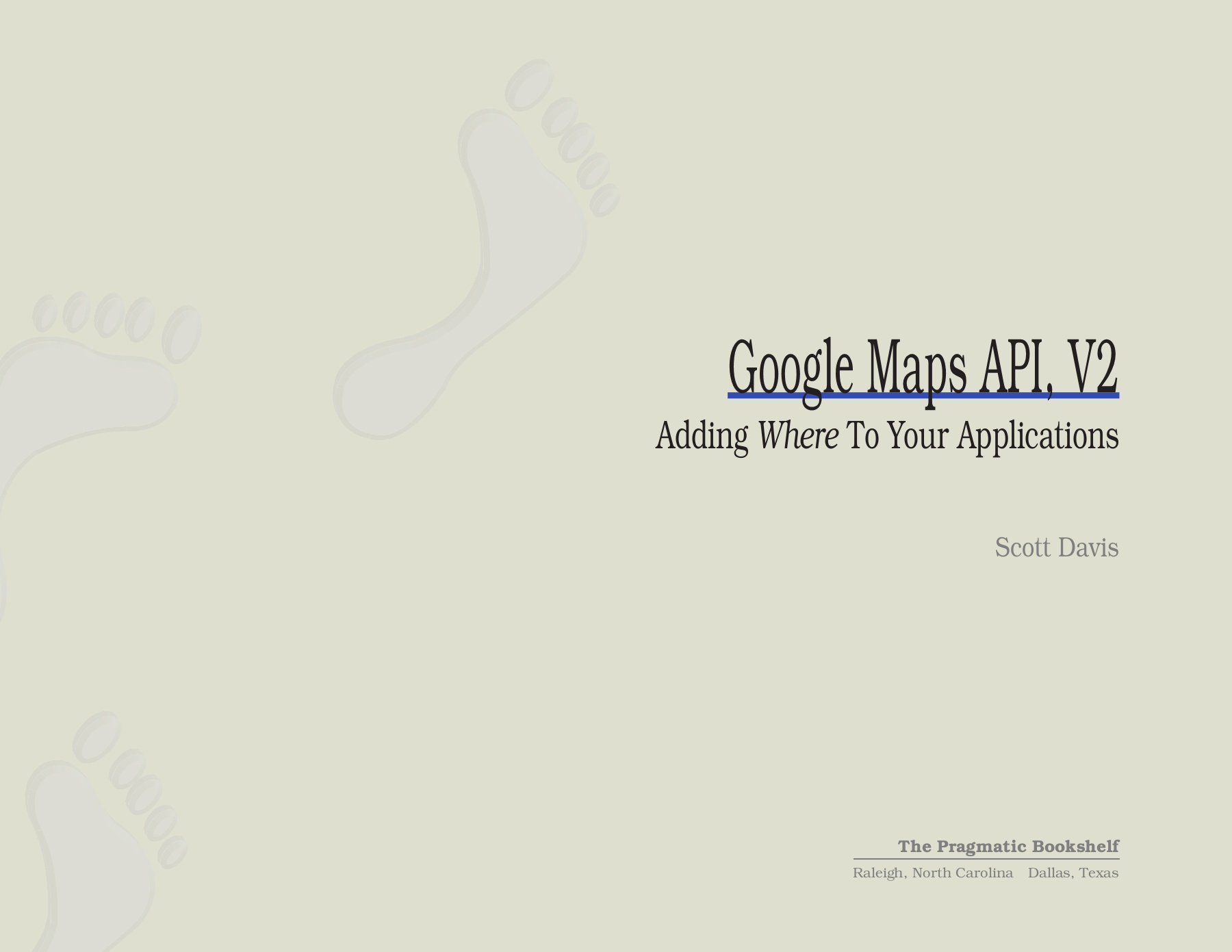 Google Maps API, 2nd Edition Pages 1 - 50 - Text Version