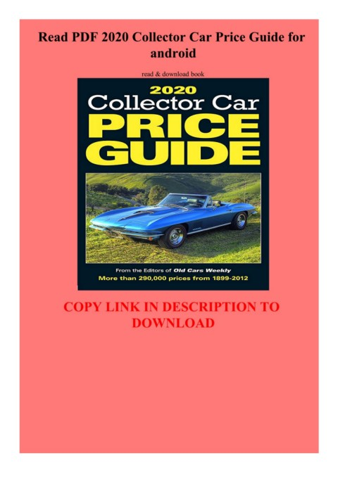 Read Pdf 2020 Collector Car Price Guide For Android