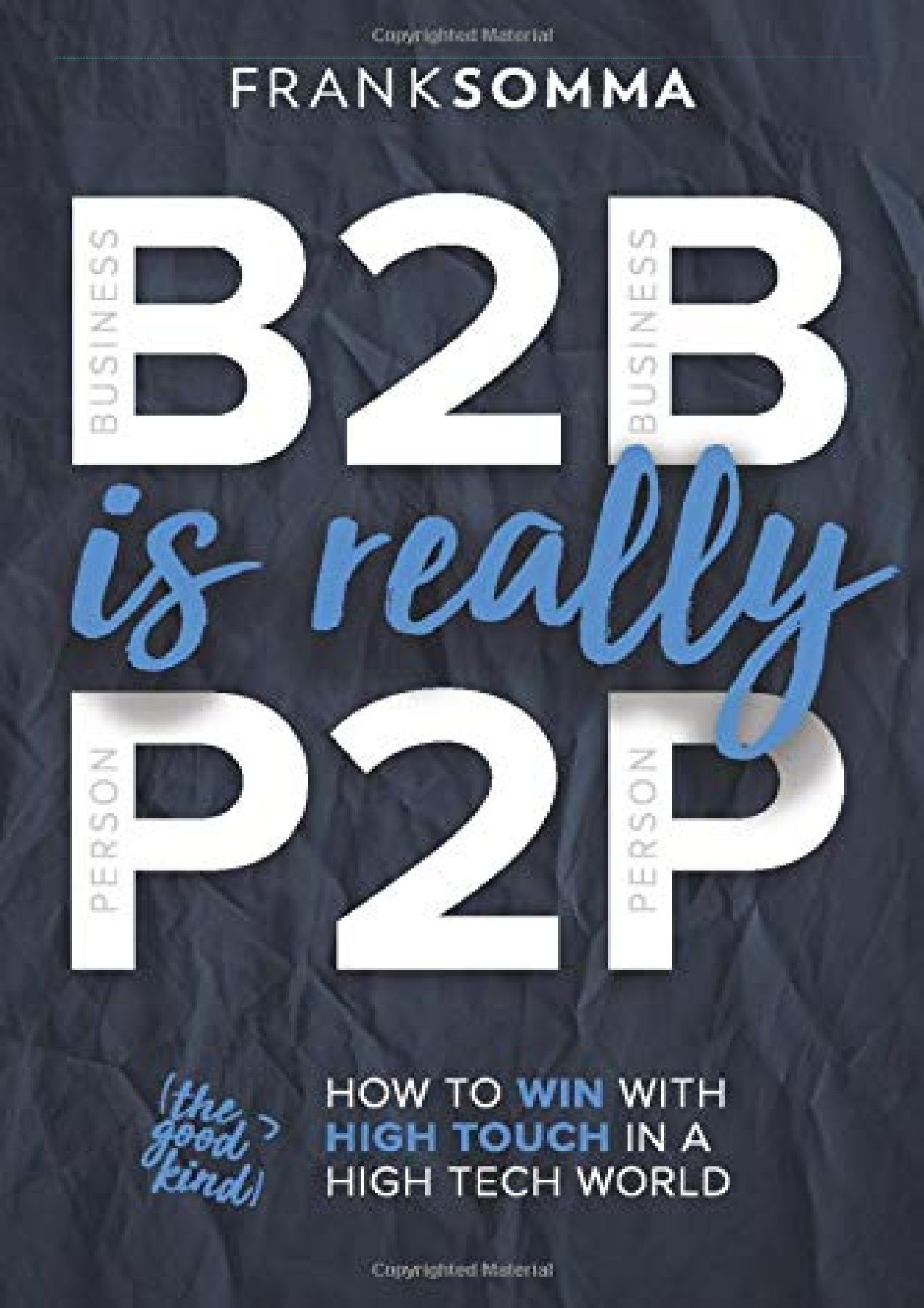 Download B2b Is Really P2p How To Win With High Touch In A High Tech World Full