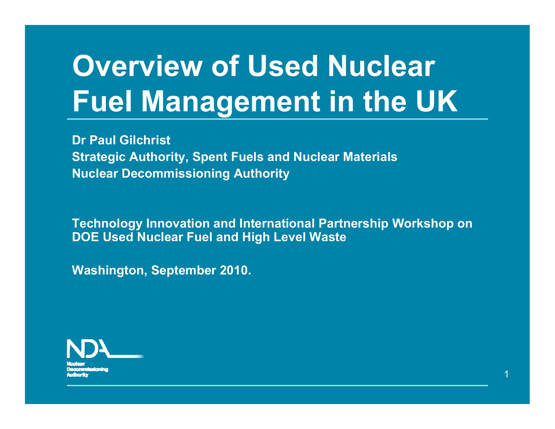 14 Overview of UNF Management in the UK Gilchrist ppt