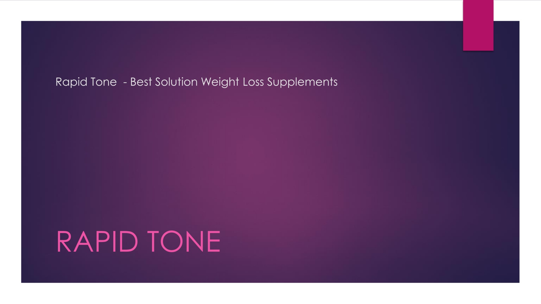 Rapid Tone Reviews Diet Pills That Work Fast Without Side Effects