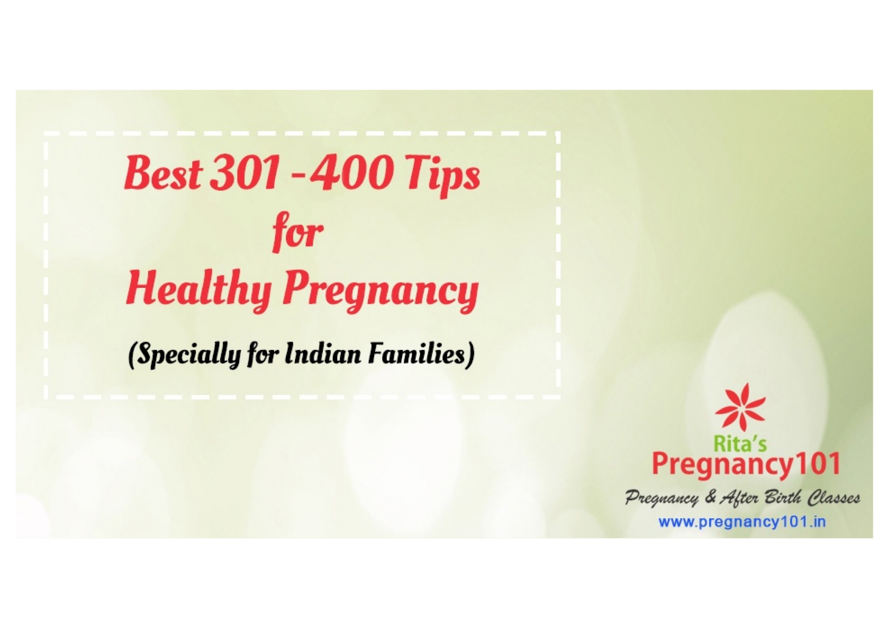 Another 100 Tips for Healthy Pregnancy (301 - 400)