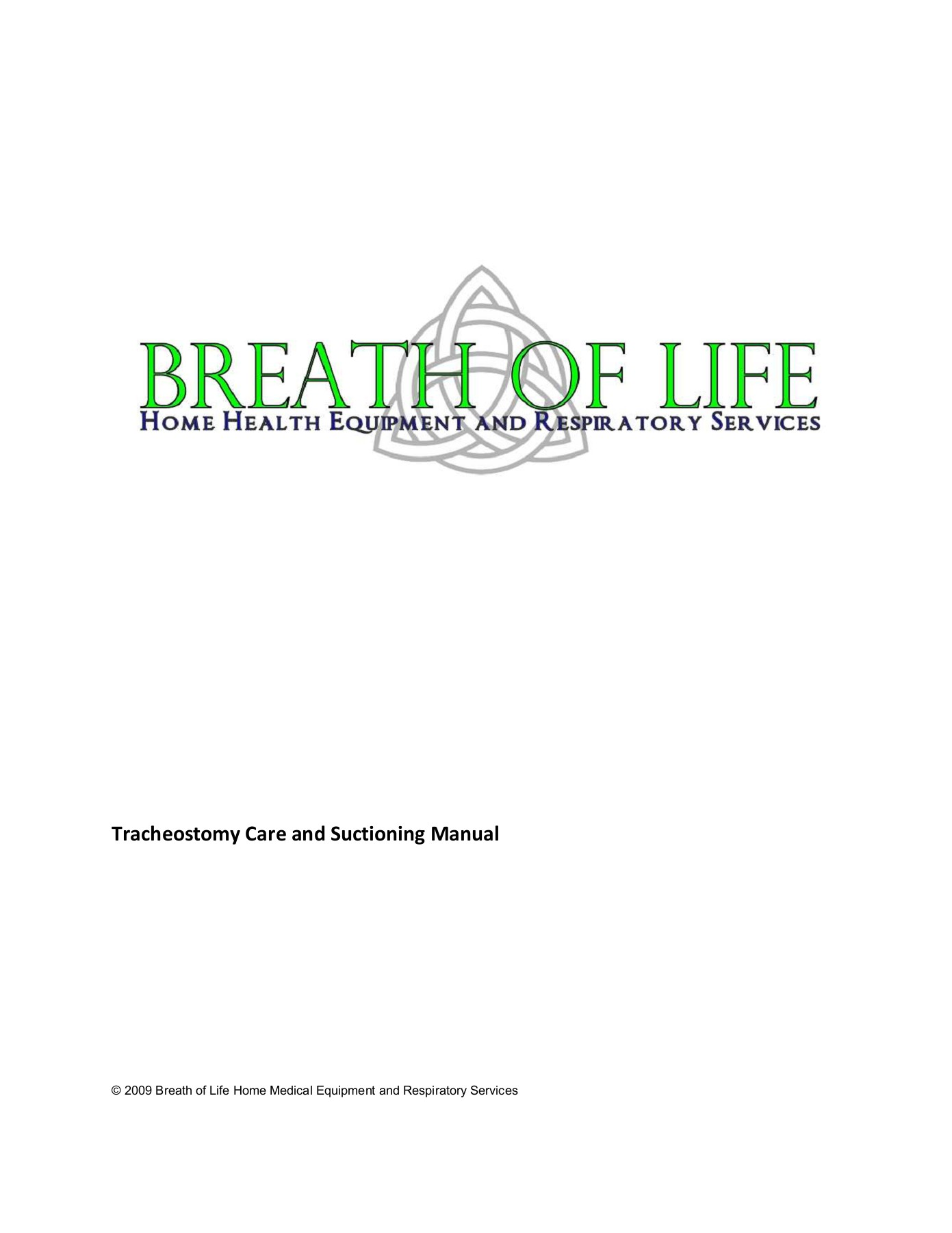 Tracheostomy Care And Suctioning Manual Breath Of Life