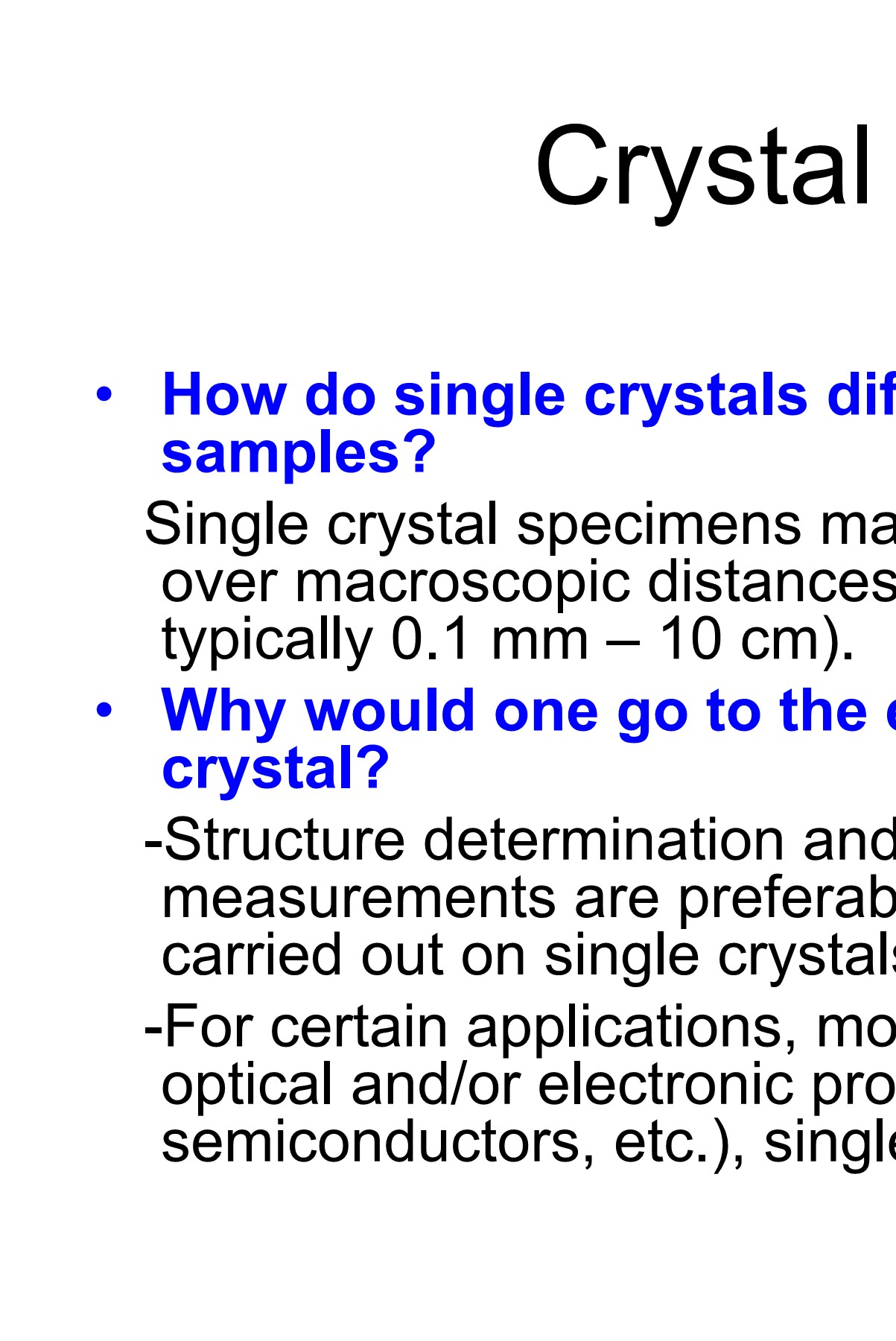 How do single crystals differ from polycrystalline samples