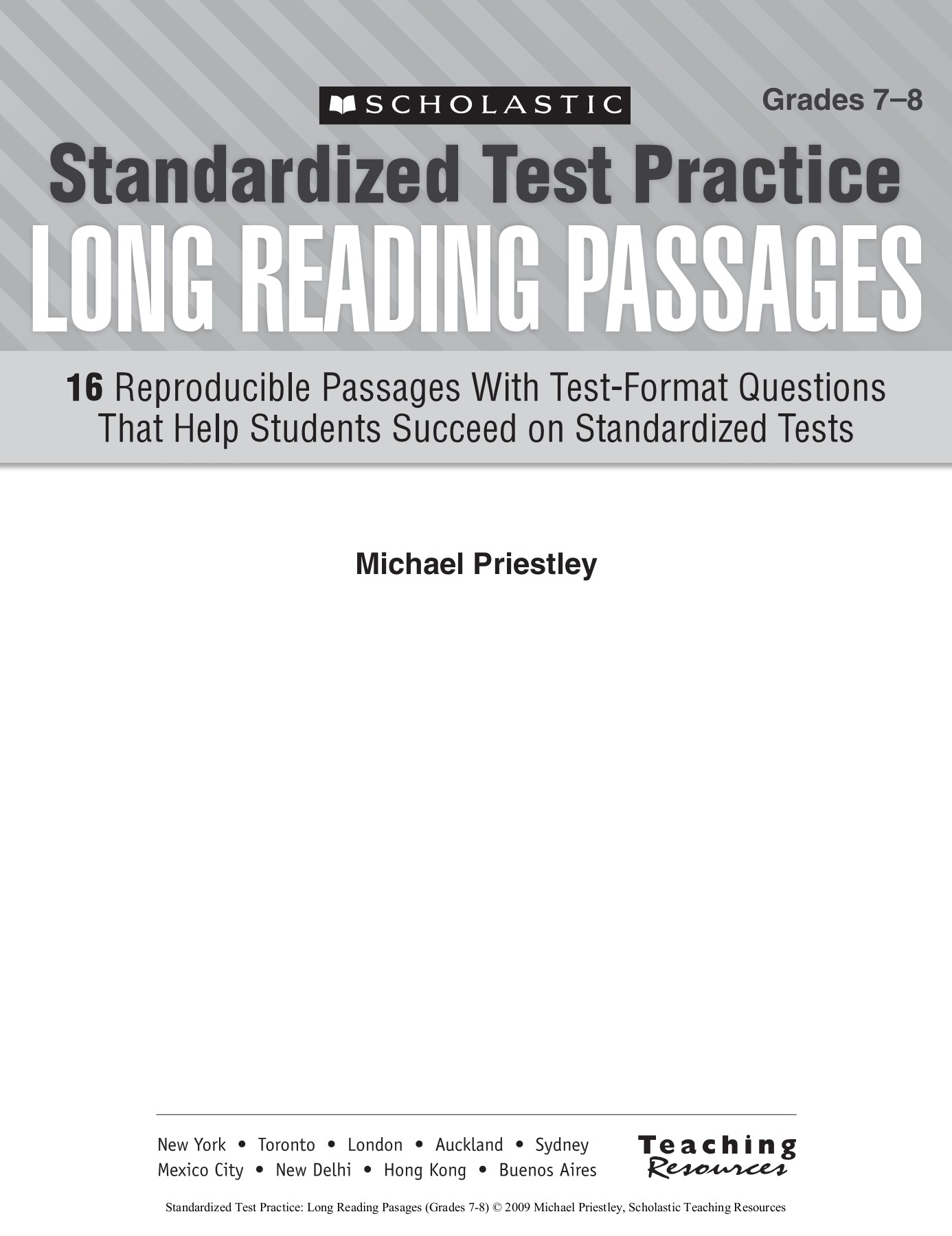 Grades 7–8 Standardized Test Practice LONG READING PASSAGES Pages 1