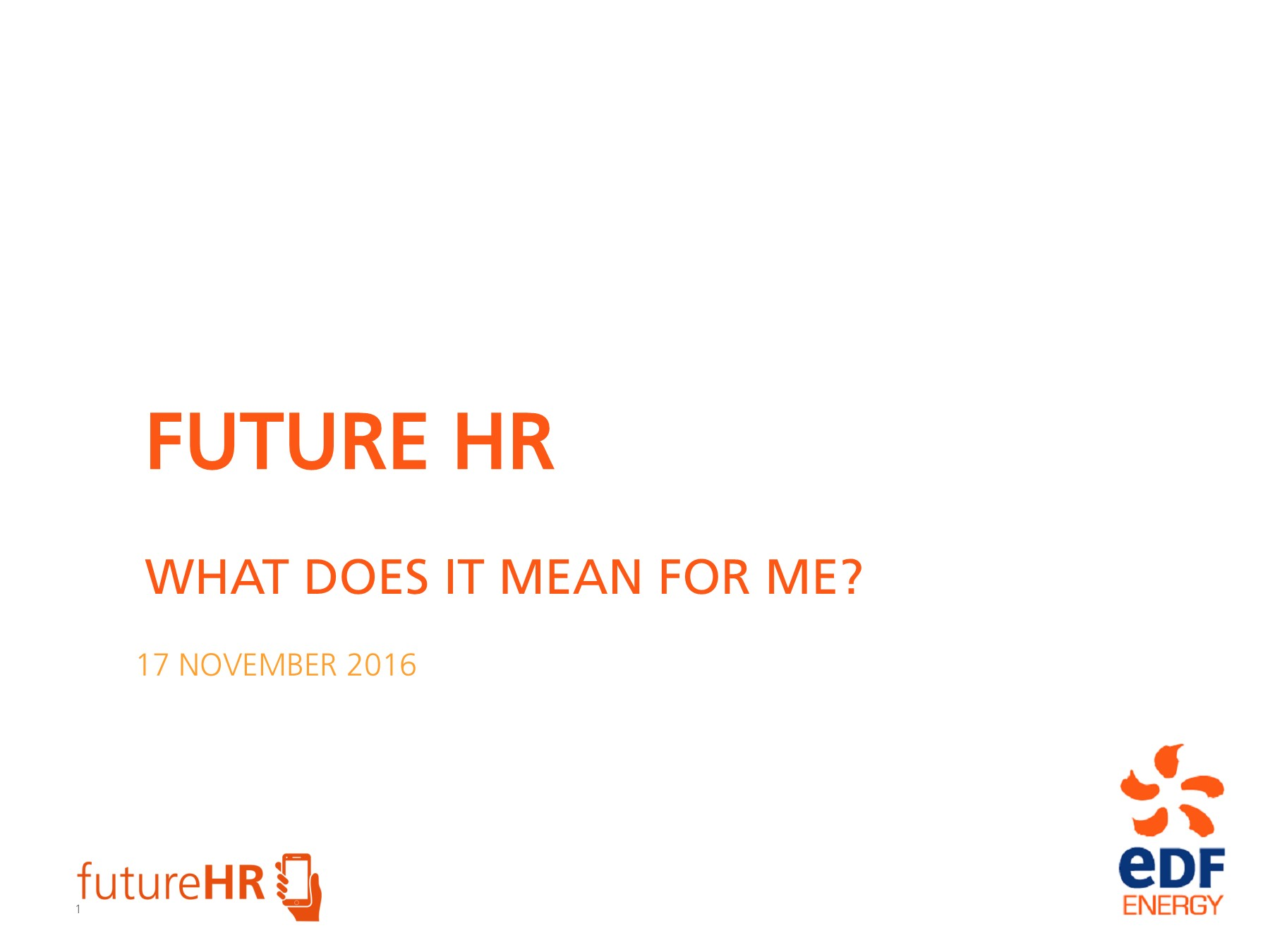 Future HR - What does it mean for me? Pages 1 - 32 - Text