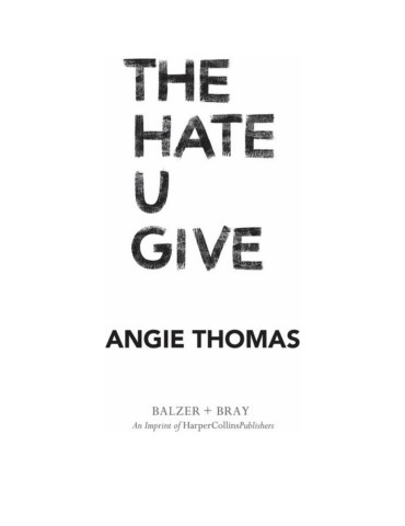 Hate U Give, The - Angie Thomas Pages 151 - 200 - Text
