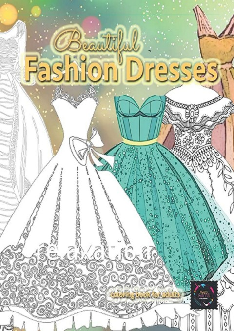 Download Beautiful Fashion Dresses Coloring Book For Adults Beautiful Dresses Coloring Book Full Flip Ebook Pages 1 3 Anyflip Anyflip