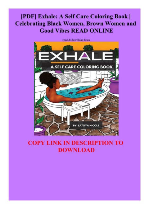 Pdf Exhale A Self Care Coloring Book Celebrating Black Women Brown Women And Good Vibes Read Online Flip Ebook Pages 1 3 Anyflip Anyflip