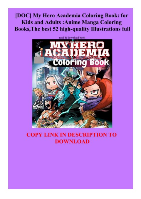 Doc My Hero Academia Coloring Book For Kids And Adults Anime Manga Coloring Books The Best 52 High Quality Illustrations Full