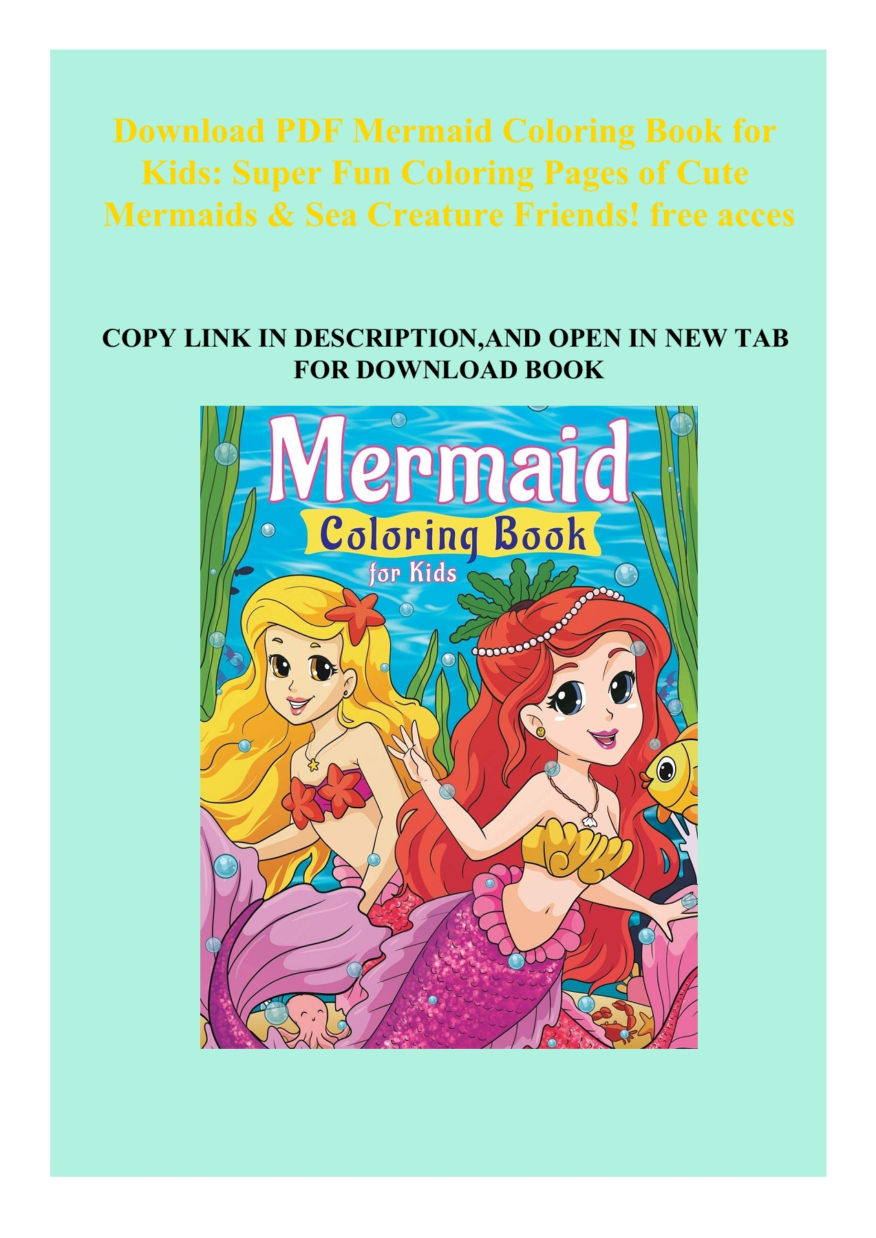 Download Pdf Mermaid Coloring Book For Kids Super Fun Coloring Pages Of Cute Mermaids Sea Creature Friends Free Acces Flip Ebook Pages 1 2 Anyflip Anyflip