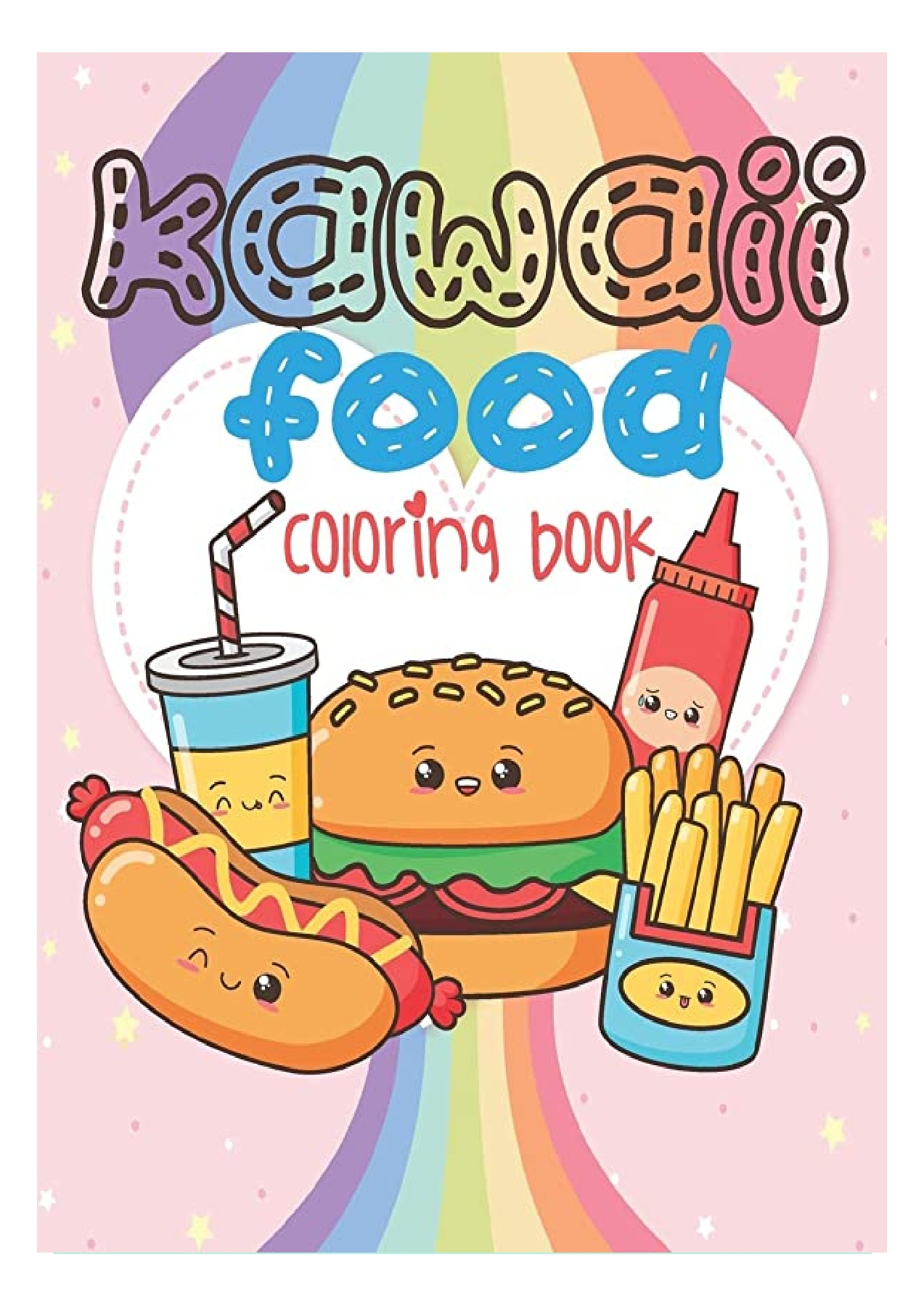 Pdf Free Download Kawaii Food Coloring Book Super Cute Food Coloring Book For Adults And Kids Of All Ages 30 Adorable Relaxing Easy Kawaii Food And Drinks Coloring Pages Ipad Flip Ebook