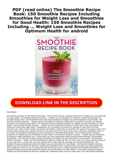 Pdf Read Online The Smoothie Recipe Book 150 Smoothie Recipes Including Smoothies For Weight Loss And Smoothies For Good Health 150 Smoothie Recipes Including Weight Loss And Smoothies For Optimum Health