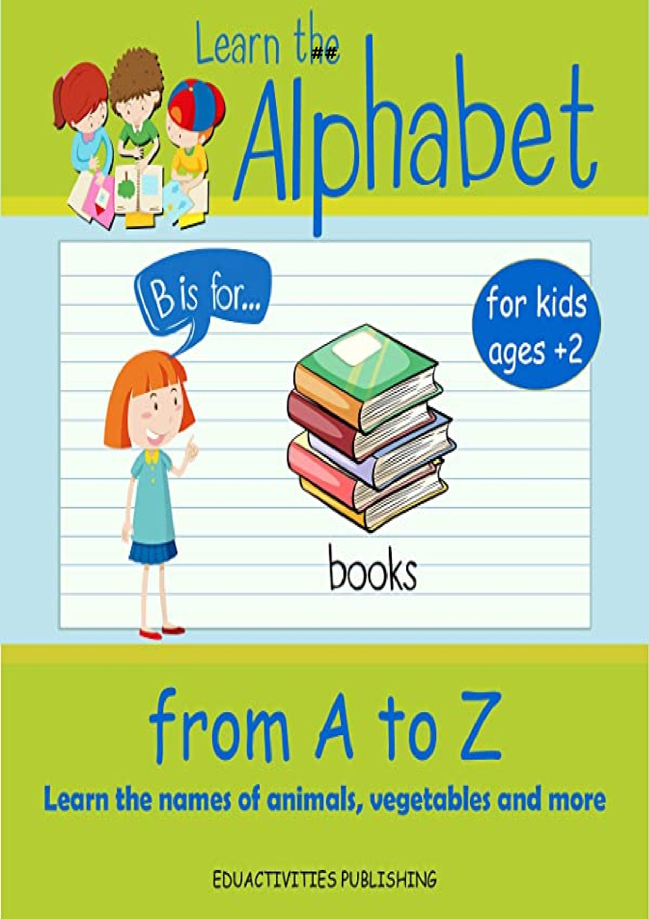 PDF Download Learn The Alphabet From A TO Z ABC Book Learn The ...