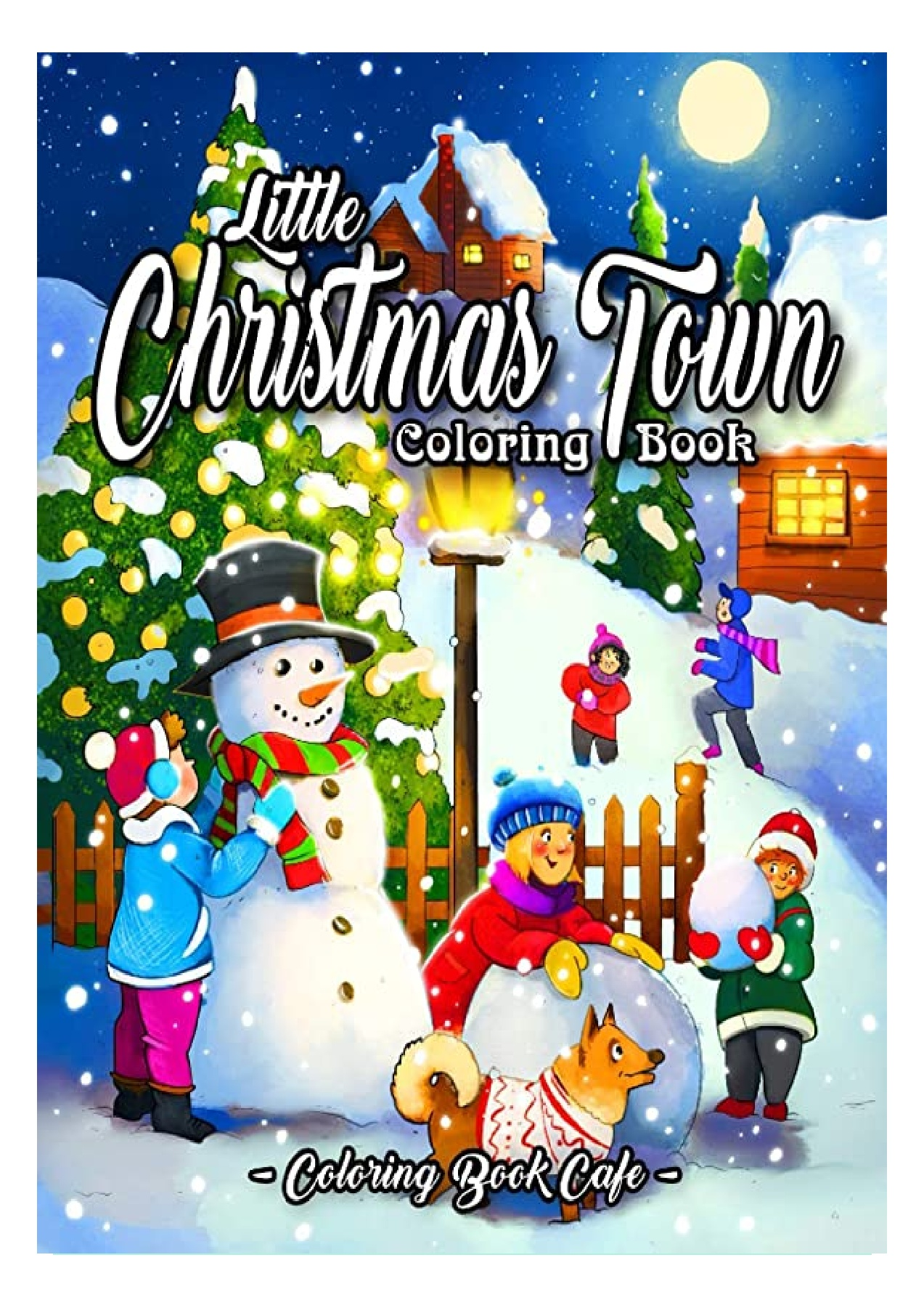 Pdf Free Download Little Christmas Town Coloring Book A Christmas Coloring Book Featuring Cute Fun And Easy Festive Holiday Illustrations For Android Flip Ebook Pages 1 3 Anyflip Anyflip