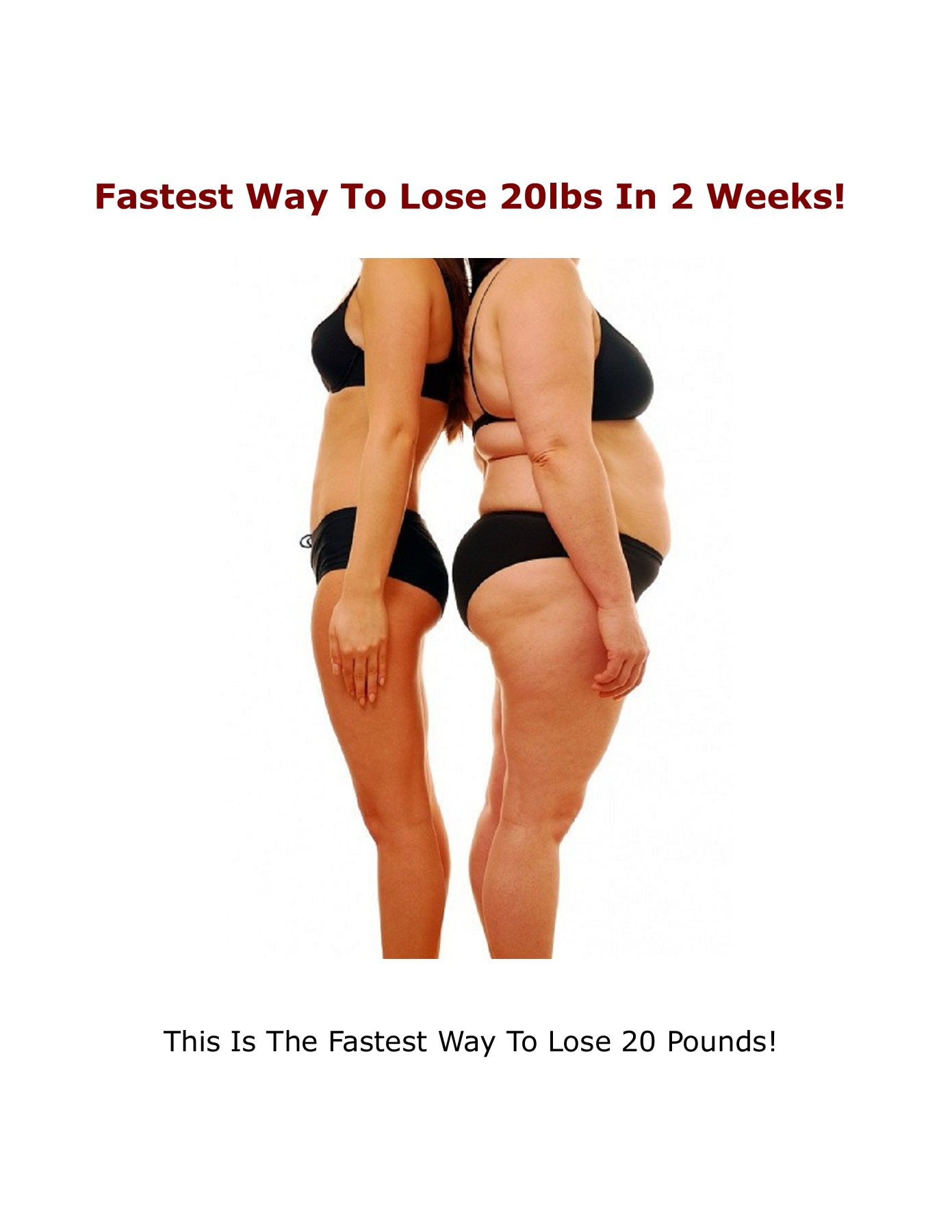 the fastest way to lose 20 lbs
