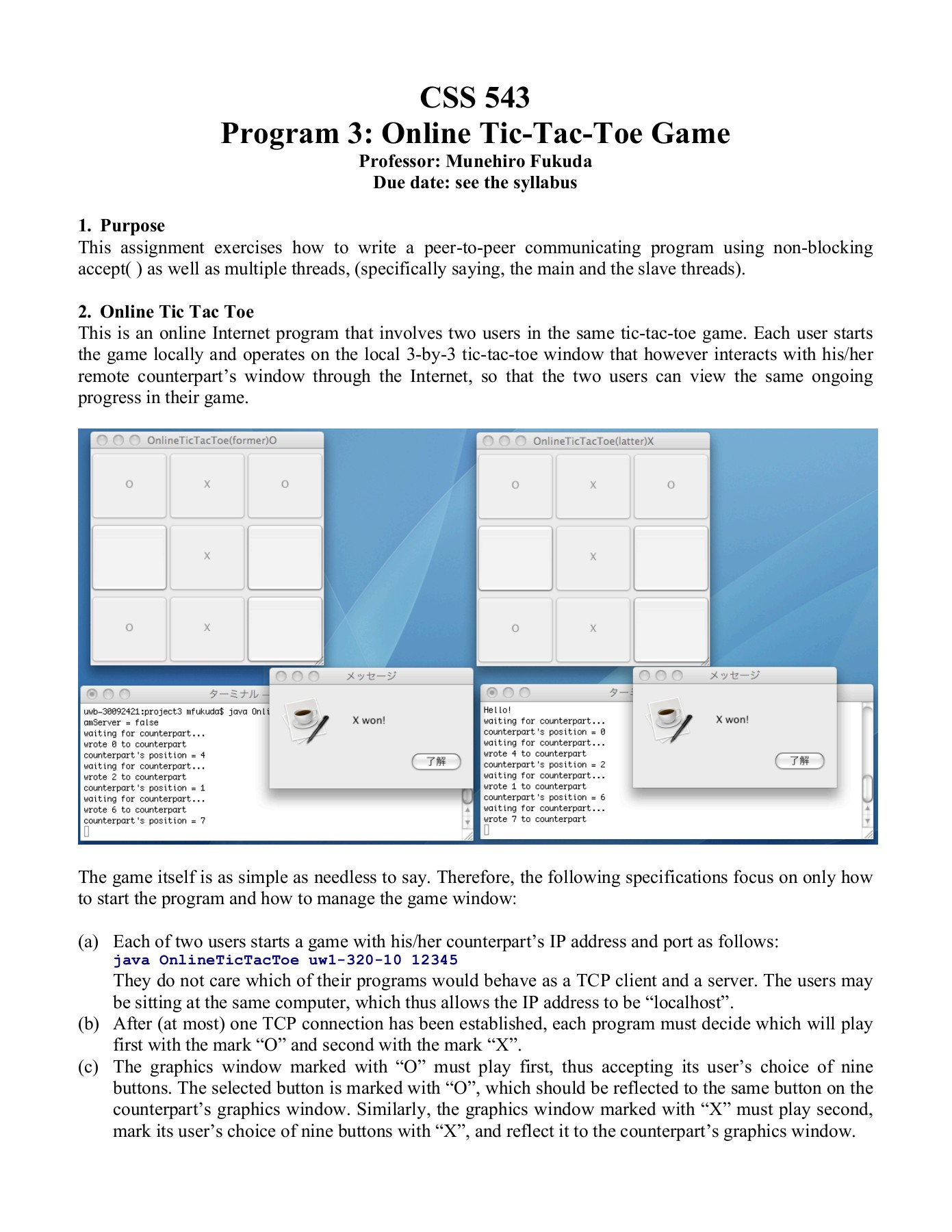 CSS 543 Program 3: Online Tic-Tac-Toe Game Pages 1 - 7 - Text