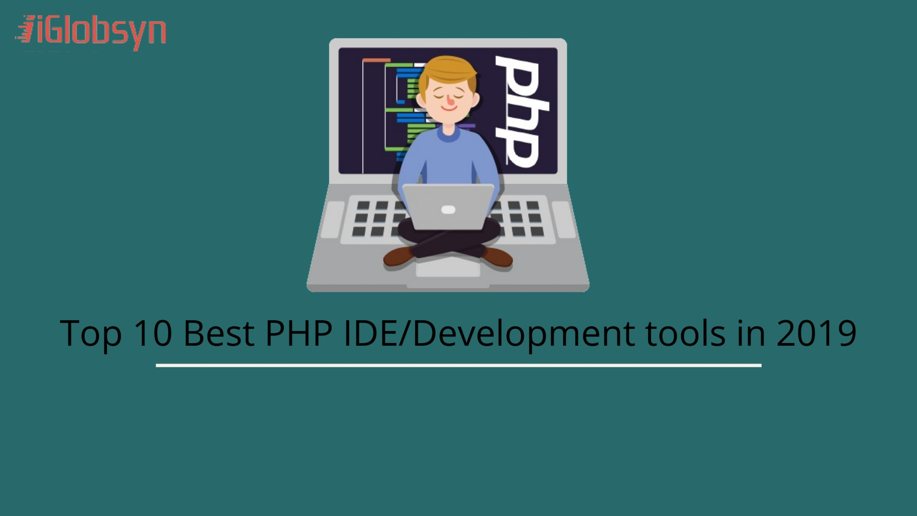 Best Php Ide 2019 Top 10 best PHP IDE/Development tools in 2019